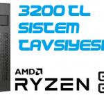 3200 TL Masaüstü Bilgisayar Toplama Tavsiyesi